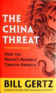 The China Threat Book by Bill Gertz