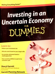 Investing in an Uncertain Economy for Dummies by Sheryl Garrett