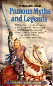 Famous Myths and Legends (Young Readers Library) by Thomas J. Shahan