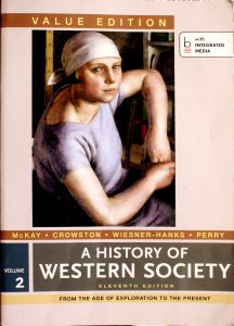 History of Western Society, Value Edition, Volume 2 / Edition 11 by John P. McKay