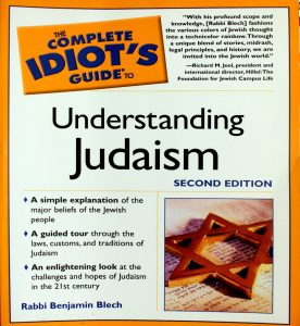 The Complete Idiot's Guide to Understanding Judaism Second Edition by Benjamin Blech