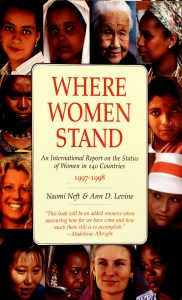 Where Women Stand: An International Report on the Status of Women in 140 Countries 1997-1998 1st Edition by Naomi Neft