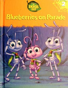 Blueberries on Parade (A Bug's Life #2) by K. Emily Hutta, Victoria Saxon