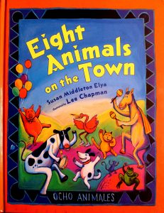 Eight Animals on the Town by Susan Middleton Elya