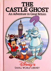 The Castle Ghost: An Adventure in Great Britain (Small World Lib) by Walt Disney Company