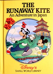 The Runaway Kite: An Adventure in Japan (Small World Library) by Walt Disney Company