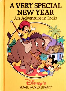 A Very Special New Year: An Adventure in India (Small World Library) by Walt Disney Company