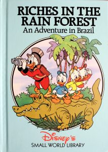 Riches in the Rain Forest: An Adventure in Brazil