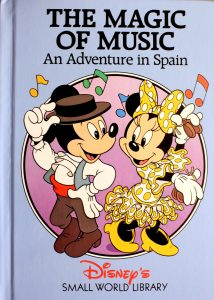 The Magic of Music: An Adventure in Spain (Small World Library) by Walt Disney Company