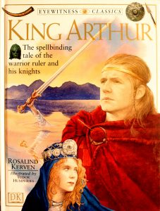 King Arthur by Rosalind Kerven