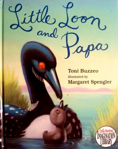 Little Loon and Papa by Toni Buzze