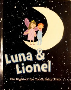 Luna & Lionel: The Night of the Tooth Fairy Trap by Kimberly Funderburg