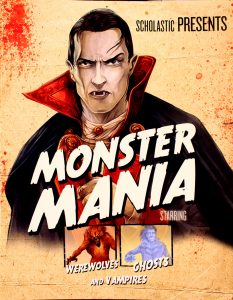 Monster Mania: Starring Werewolves, Ghosts, and Vampires by John Malam