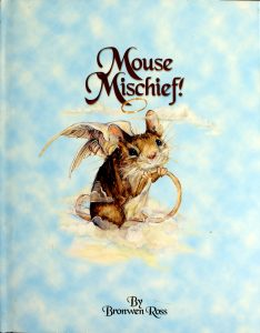 Mouse Mischief by Bronwen Ross