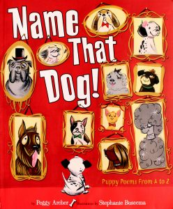 Name That Dog by Peggy Archer