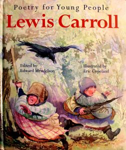 Poetry for Young People: Lewis Carroll (Poetry for Young People) by Lewis Carroll, Edward Mendelson (Editor) , Eric Copeland (Illustrato