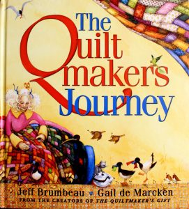 The Quilt Maker's Journey by Jeff Brumbeau