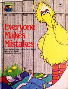 Everyone Makes Mistakes: Featuring Jim Henson's Sesame Street Muppets (Sesame Street Book Club) by Emily Perl Kingsley