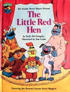 Sesame Street Little Red Hen (Sesame Street Book Club) by Emily Perl Kingsley