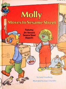 Molly Moves To Sesame Street: Featuring Jim Henson's Sesame Street Muppets (Sesame Street Book Club) by Judy Freudberg
