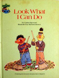 Look What I Can Do (Sesame Street Book Club) by Linda Hayward