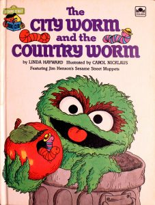 The City Worm and the Country Worm: Featuring Jim Henson's Sesame Street Muppets (Sesame Street Book Club) by Linda Hayward