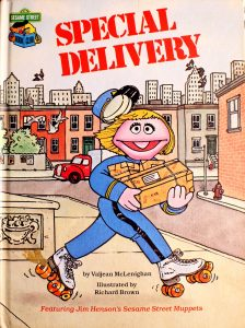 Special Delivery: Featuring Jim Henson's Sesame Street Muppets (Sesame Street Book Club) by Valjean McLenighan