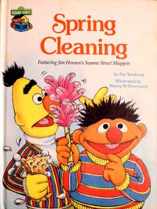 Spring Cleaning: Featuring Jim Henson's Sesame Street Muppets (Sesame Street Book Club) by Pat Tornborg