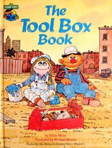 The Tool Box Book: Featuring Jim Henson's Sesame Street Muppets (Sesame Street Book Club) by Ellen Weiss