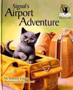Signal's Airport Adventure (Tails from Friday Harbor) by Stormy Friday