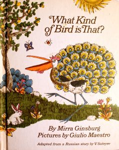 What Kind of Bird is That? Book by Mirra Ginsburg
