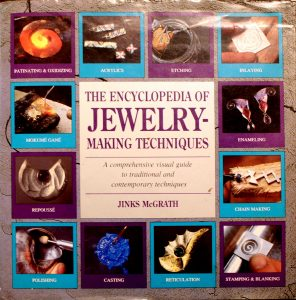 The Encyclopedia of Jewelry-Making Techniques by Jinks McGrath