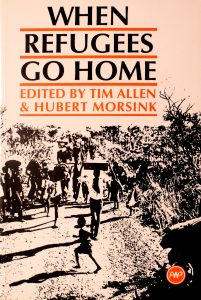 When Refugees Go Home: African Experiences by Tim Allen