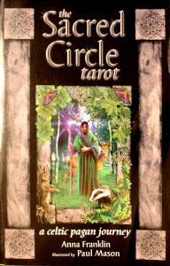 The Sacred Circle Tarot: A Celtic Pagan Journey by Anna Franklin