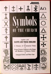 Symbols Of The Church: Together With Saints And Their Emblems by Carroll E. Whittemore