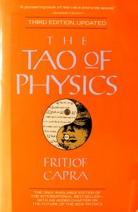 The Tao of Physics : Third Edition, Updated; An Exploration of the Parallels Between Modern Physics and Eastern Mysticism by Fritjof Capra