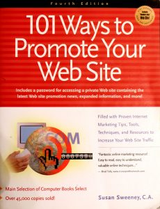 101 Ways To Promote Your Website by Susan Sweeney