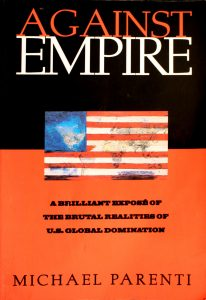 Against Empire by Michael Parenti