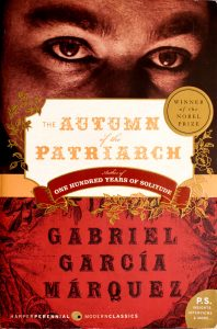 The Autumn of the Patriarch by Gabriel García Márquez, Gregory Rabassa (Translator)