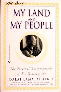 My Land and My People: The Original Autobiography of His Holiness the Dalai Lama of Tibet by Dalai Lama XIV, Melissa Mathison Ford (Foreword by)