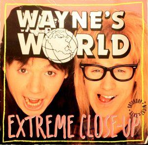 Wayne's World: Extreme Close-Up by Mike Myers, Robin Ruzan