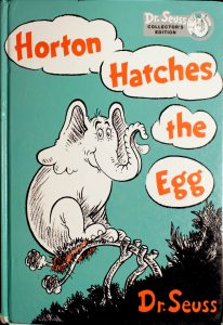 Dr. Seuss Collector's Edition: Horton Hatches the Egg by Dr. Seuss