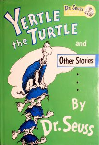 Yertle the Turtle and Other Stories Dr. Seuss Collector's Edition Hardcover Book
