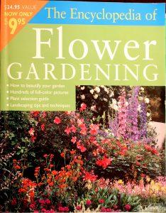 Encyclopedia Of Flower Gardening by Sunset Books