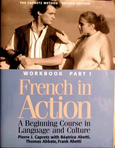 French in Action: A Beginning Course in Language and Culture: Workbook, Part 1 by Pierre J. Capretz, Beatrice Abetti , Thomas Abbate , Frank Abetti