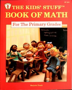 The Kids' Stuff Book of Math for the Primary Grades by Marjorie Frank