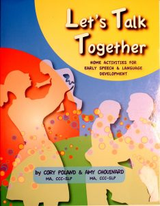 Let's Talk Together - Home Activities for Early Speech & Language Development by Cory Poland