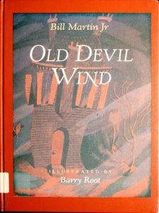 Old Devil Wind by Bill Martin Jr