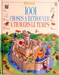 1001 Choses à Retrouver à Travers Le Temps by Gillian Doherty