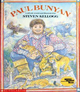 Paul Bunyan, a Tall Tale (A Tall Tale) by Steven Kellogg